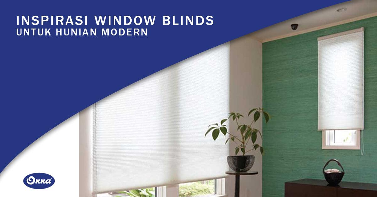 Inspirasi Window Blinds untuk Hunian Modern