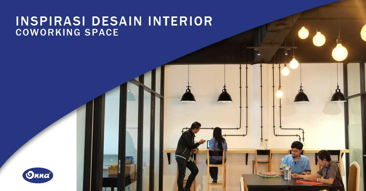 Inspirasi Desain Interior Coworking Space